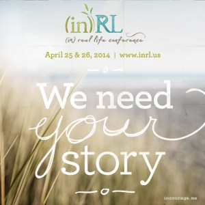 in(RL) We need your story