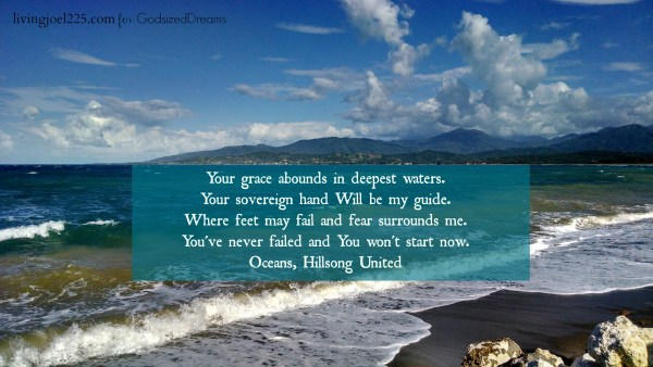 Godsizeddreams.com #Godsizeddreams #Oceans