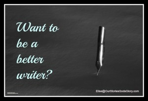 5 More Tips to Help You Be a Better Writer