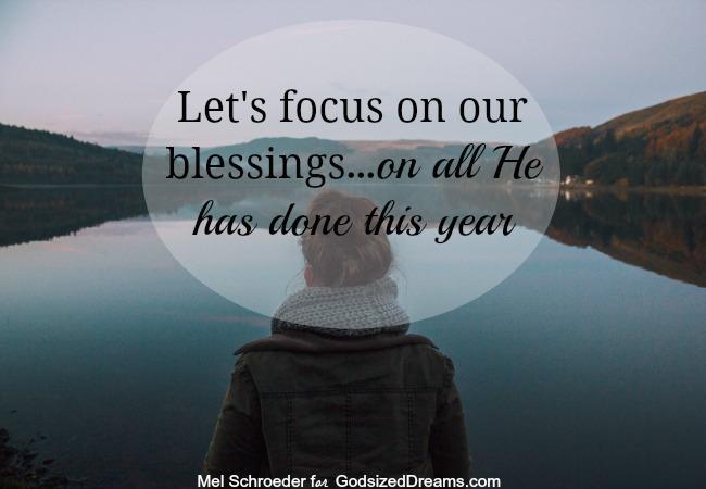 Focus on blessings...Godsizeddreams.com