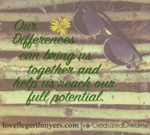 Our Differences Make Us Stronger