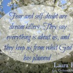 Don't Let Fear and Self-doubt Kill Your Dreams