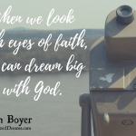 When We Dream With God
