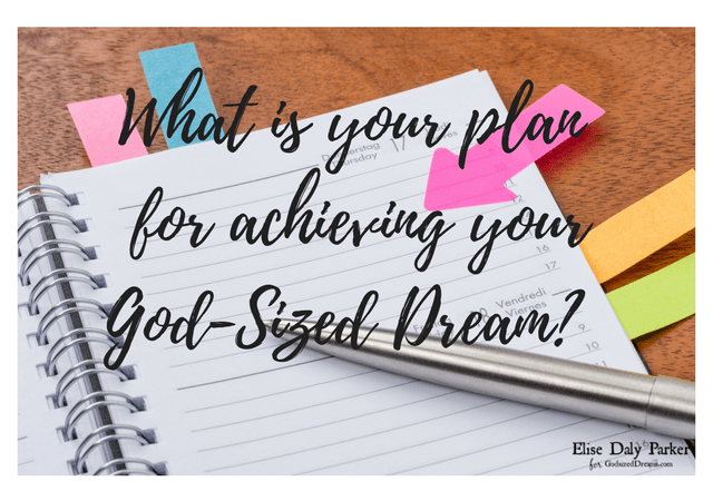 5 Practical Secrets to Realizing Your God-Sized Dreams