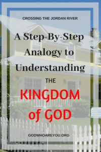 Two story yellow house with text overlay: A step-by-step analogy to understanding the Kingdom of God