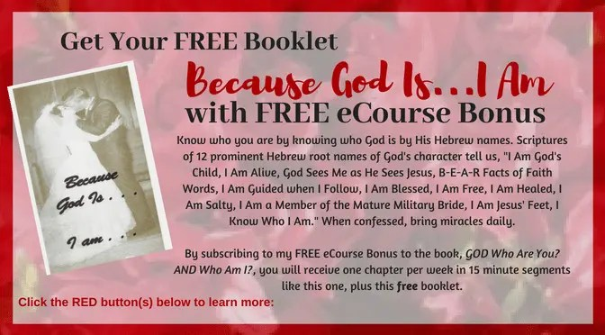 Free Booklet, Because God Is . . . I Am, with sign up of Free eCourse