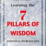 How I Am Learning the 7 Pillars of Wisdom