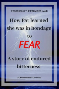 Blue lightening landscape with text overlay: How Pat Learned she was in bondage to FEAR