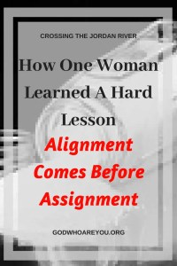 How One Woman Learned a Hard Lesson: Alignment Comes Before Assignment