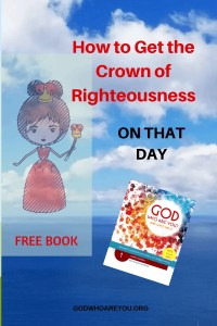 How to get the crown of righteousness at the rapture of the church