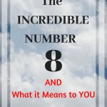 The Incredible Number 8 and What it Means to You: People of all faiths seems to know 666 stands for the anti-christ. Do you know how the number 8 relates to the real Christ?