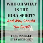 Who or what is the Holy Spirit? Why Should You Care