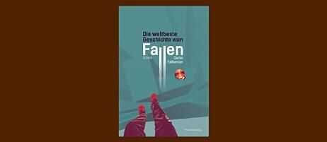 Buchcover: Die weltbeste Geschichte vom Fallen