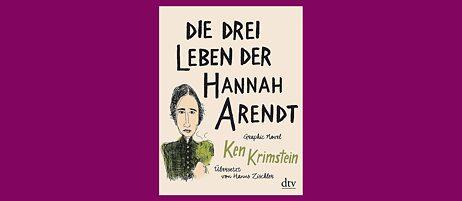 Buchcover: Die drei Leben der Hannah Arendt
