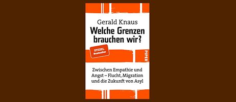 Gerald Knaus : Ein Plädoyer für humane Grenzen