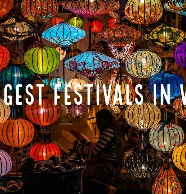 Top biggest Vietnam Festivals