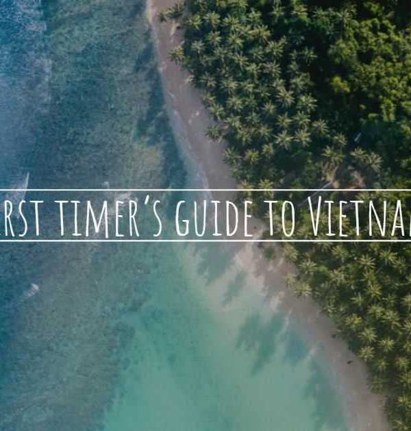 First timer's guide to Vietnam