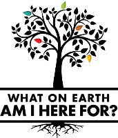2012-What_On_Earth_Am_I_Here_For_SMALL