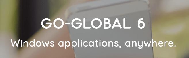 Go-Global 6. Windows applications, anywhere