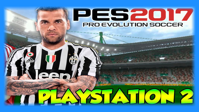 Pro Evolution Soccer 2017 (PES 2017 CHAMPIONSHIP) (PS2) - Hack Download