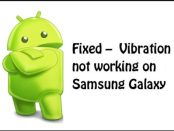 Fixed -Vibration not working onSamsung Galaxy
