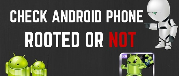 Check If Your Android Phone Is Rooted Properly