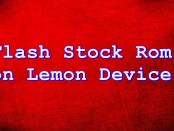 Flash Stock Rom on Lemon