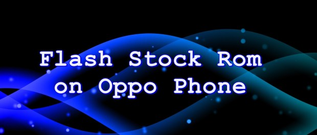 Flash Stock Rom on Oppo R2001
