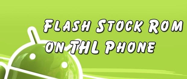 Flash Stock Rom on THL