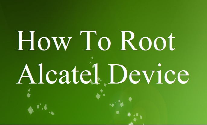 How to root Alcatel One Touch 5038a - Ultimate Guide