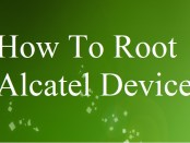 How to root Alcatel Pixi 4 5045x - Ultimate Guide