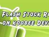 Flash Stock Rom on Koobee