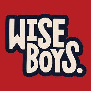 Wise Boys