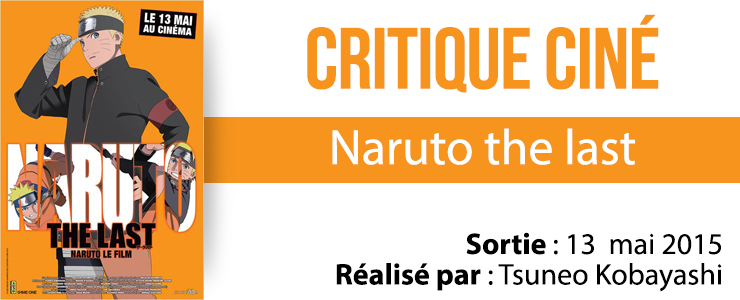 critique cine naruto the last