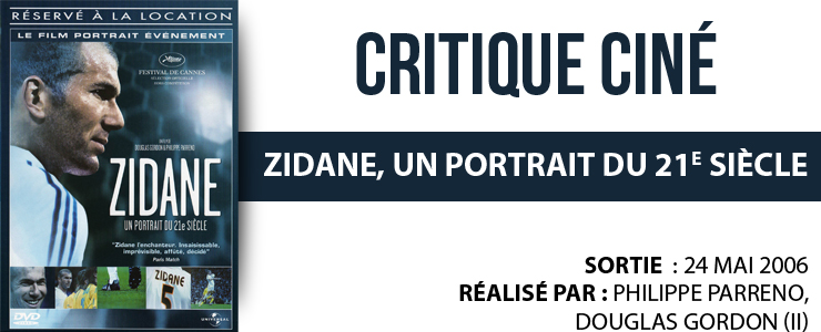 critique cine zidane