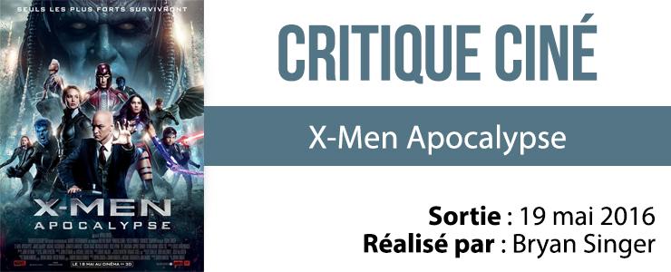 avis cinema X-Men Apocalypse