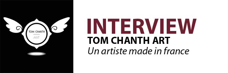 interview tom chanth art