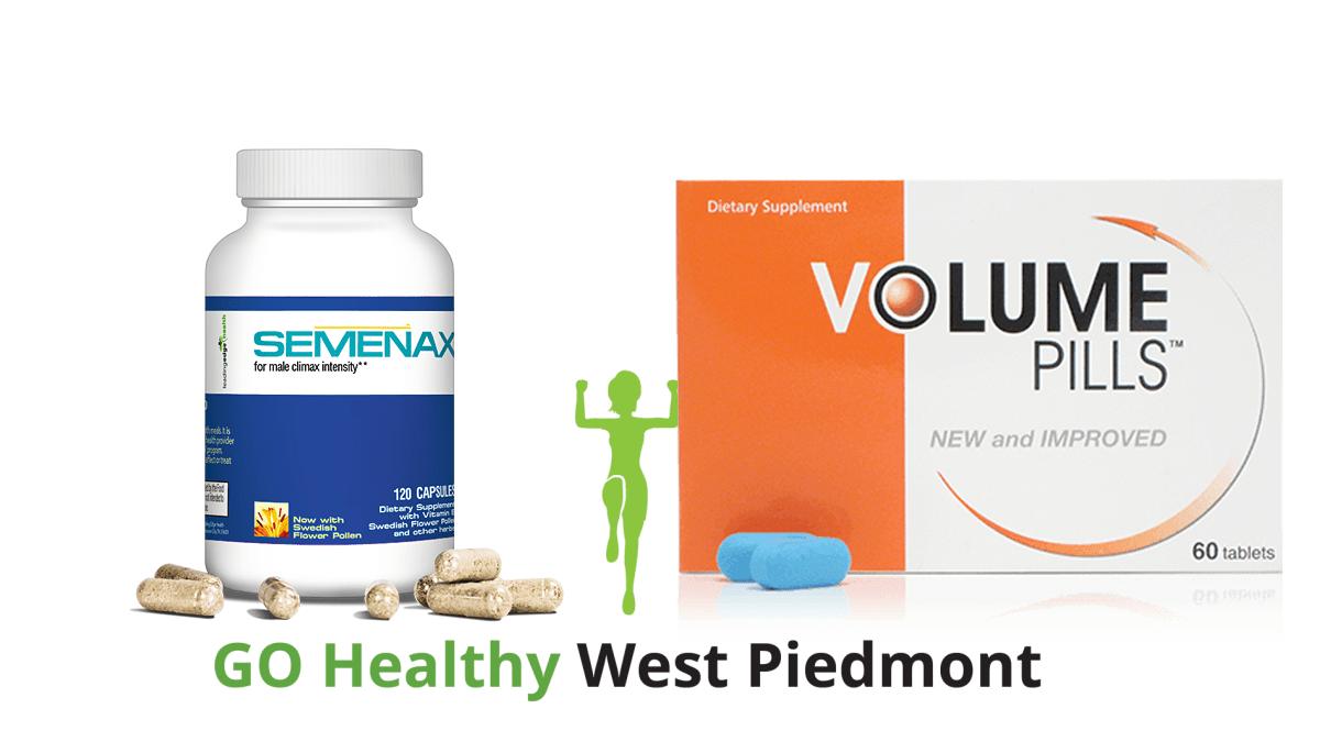 Volume Pills vs Semenax Go Healthy West Piedmont