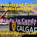 University of Calgary Scholarships for International Students 2022