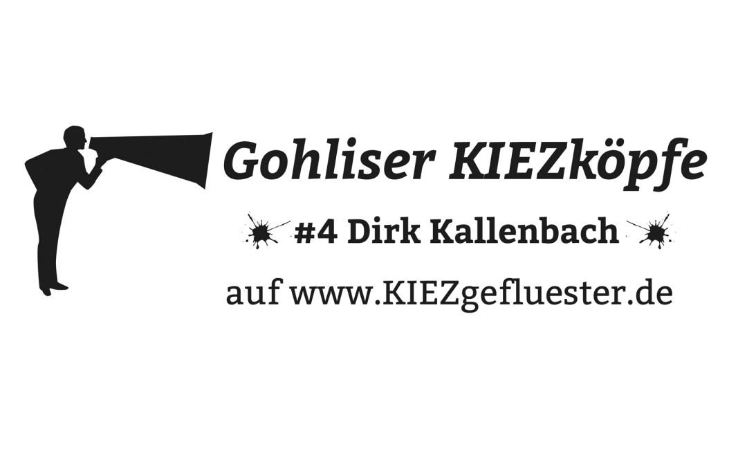 Gohliser Kiezköpfe Nr. 4: Dirk Kallenbach