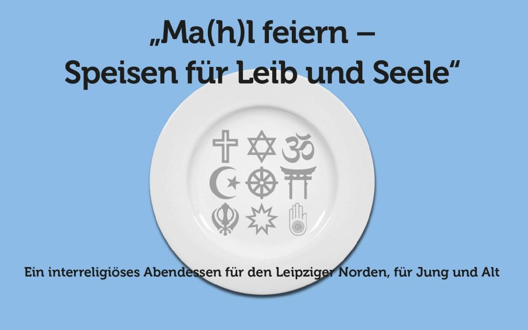 18. April: Interreligiöses Abendessen für den Leipziger Norden, für Jung und Alt