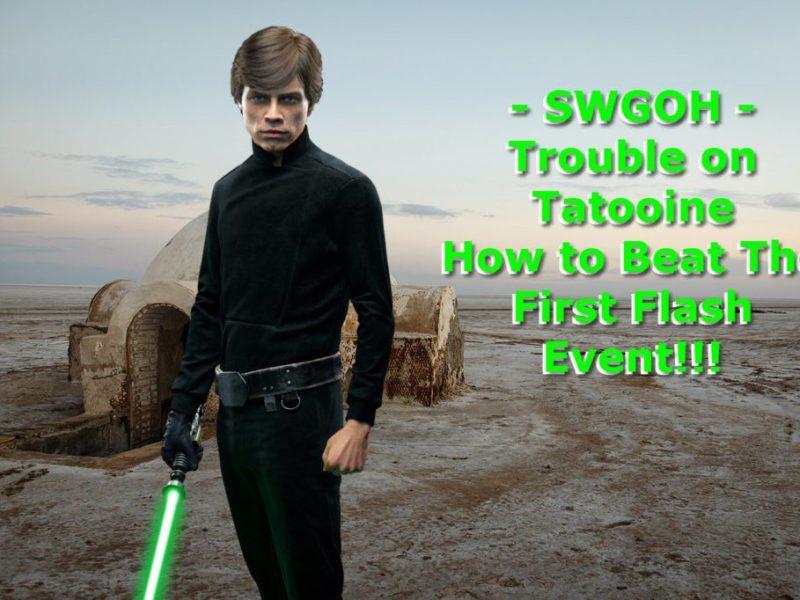 Trouble on Tatooine SWGOH Flash Event