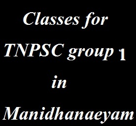 Manidhanaeyam IAS Academy for TNPSC group 1