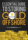 Essential Guide To Storing Gold Offshore