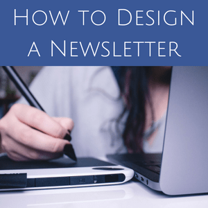 how to design a newsletter