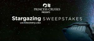 Princess Cruises Stargazing Sweepstakes