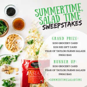 Taylor Farms Summertime Salad Time Sweepstakes
