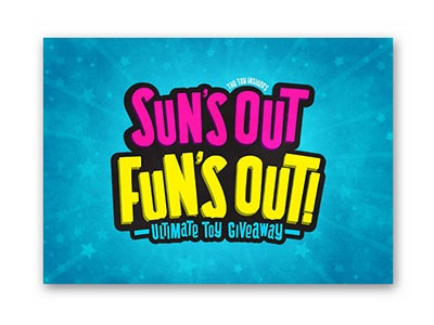 Sun's Out Fun's Out Toy Sweepstakes