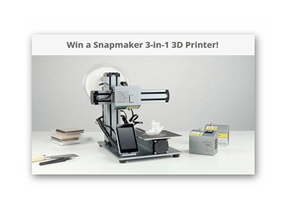 Win a Snapmaker 3-in-1 3D Printer