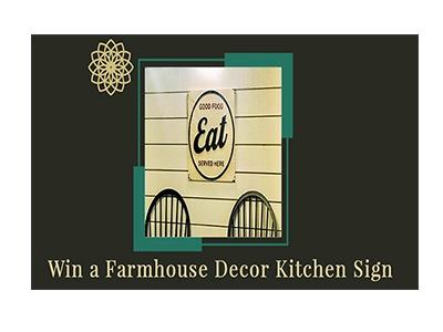 Win a Farmhouse Décor Kitchen Sign